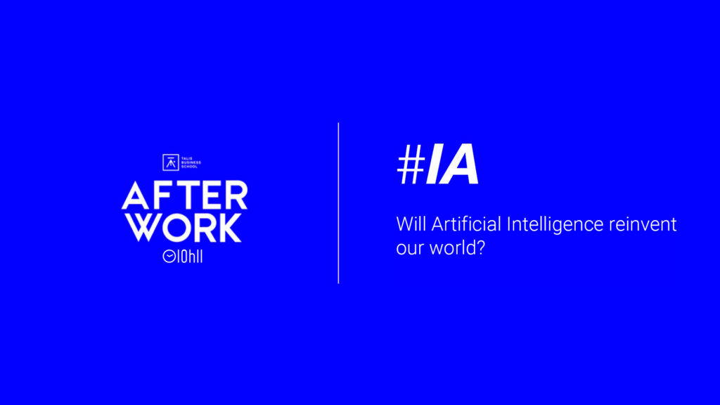 [AFTERWORK] Artificial intelligence: Concrete cases to understand our future businesses 1